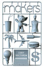 Cory Doctorow - Makers