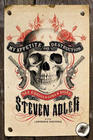 Steven Adler - My Appetite for Destruction: Sex & Drugs & Guns 'N' Roses
