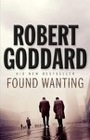 Robert Goddard - Found Wanting