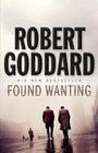 Robert Goddard - Found Wanting
