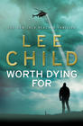 Lee Child - Worth Dying For (Jack Reacher #15)